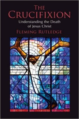 fleming-rutledge---crucifixion