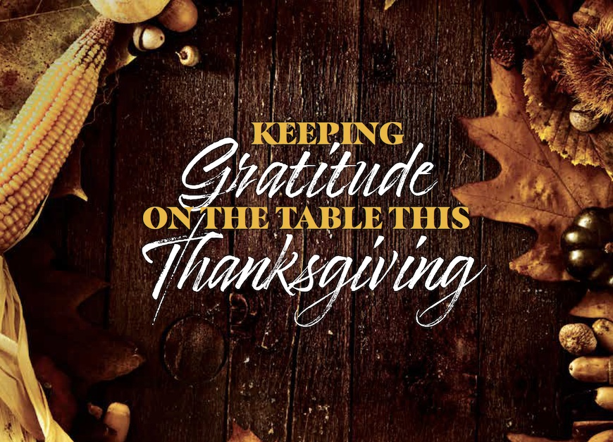 Keeping Gratitude On The Table This Thanksgiving The Central Minnesota Catholic